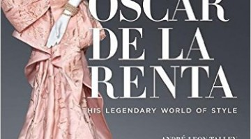 Oscar de la Renta: His Legendary World of Style Review