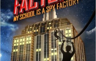 Spy Factory #1: My School is a Spy Factory Review