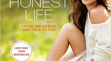 The Honest Life: Living Naturally and True to You Review