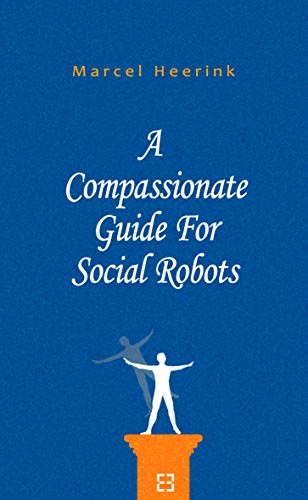 Compassionate Guide For Social Robots
