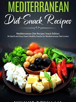 Mediterranean Diet Snack Recipes