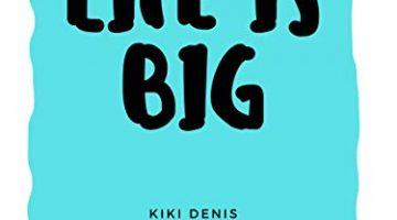 Life is Big